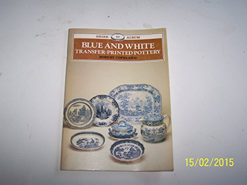 9780852636206: Blue and white transfer-printed pottery