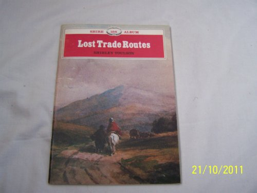 Lost Trade Routes: Shirley Toulson