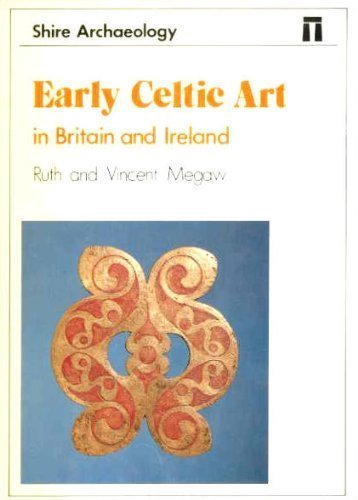 9780852636794: Early Celtic Art in Britain and Ireland (Shire Archaeology)