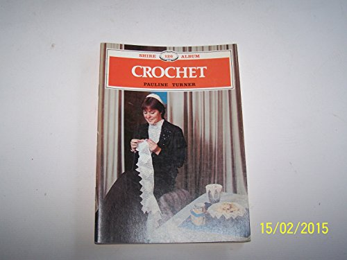 9780852636978: CROCHET (SHIRE ALBUM)