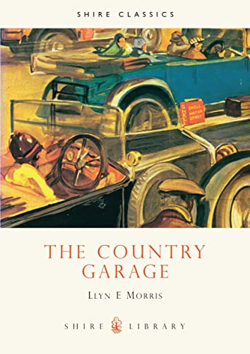 9780852637111: The Country Garage (Shire Library)