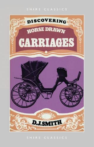 9780852637203: Discovering Horse-Drawn Carriages (Shire Discovering)