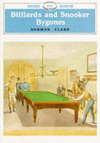 9780852637302: Billiards and Snooker Bygones (Shire Library)
