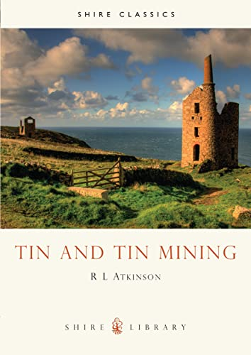 9780852637333: Tin and Tin Mining (Shire Library)