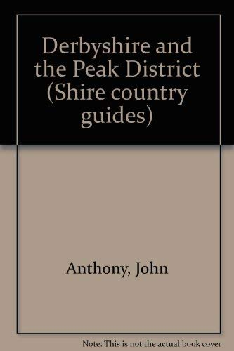 9780852637395: Derbyshire and the Peak District (Shire country guides)