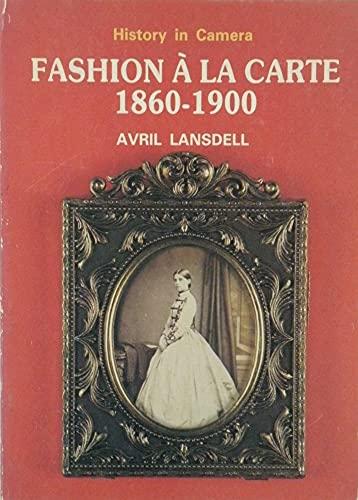 Fashion A LA Carte 1860 1900 Study Avril Lansdell
