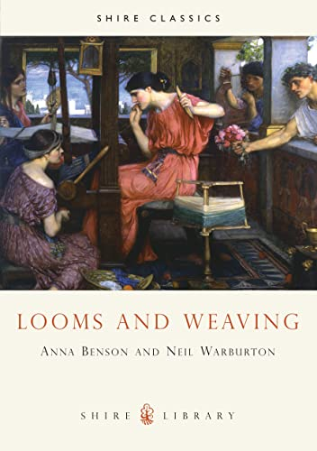 9780852637531: Looms and Weaving (Shire Library)
