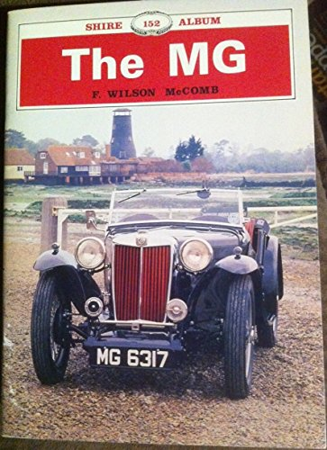 9780852637739: The MG (Shire album)