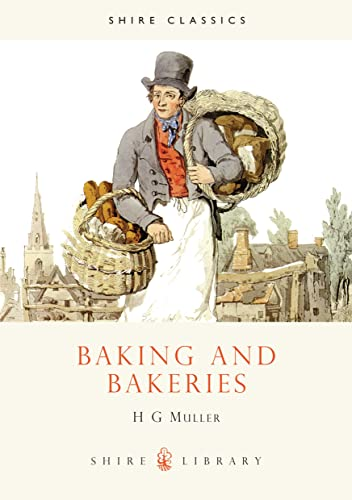 Baking and Bakeries (Shire Library)