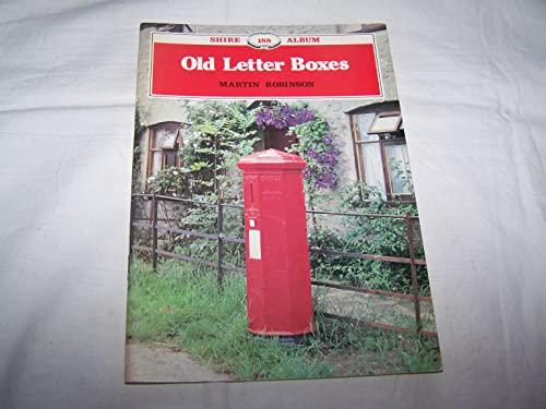 9780852638460: OLD LETTER BOXES (SHIRE 188 ALBUM)