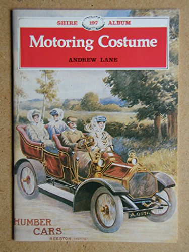 9780852638729: Motoring Costume (Shire album)