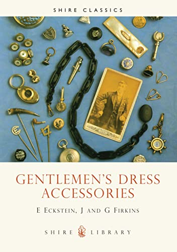 9780852639047: Gentlemen's Dress Accessories (Shire Library)