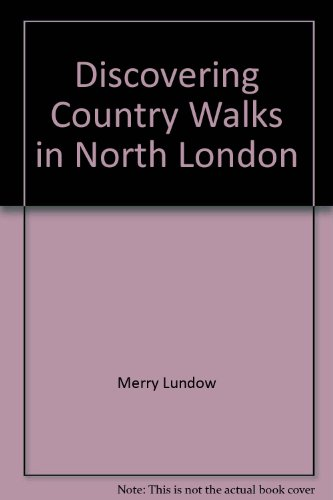 9780852639153: Discovering Country Walks in North London (Discovering)
