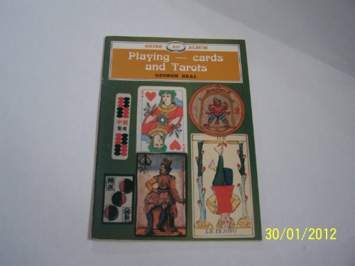 9780852639245: Playing Cards and Tarots (Shire album)