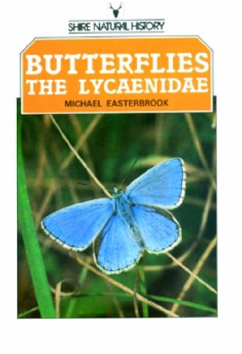 Butterflies of the British Isles: Lycaenidae (Shire: Easterbrook, Michael