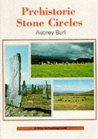 9780852639627: Prehistoric Stone Circles (Shire Archaeology)
