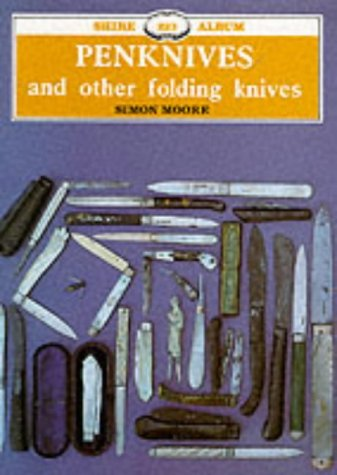 9780852639665: Penknives and Other Folding Knives (Shire Library)