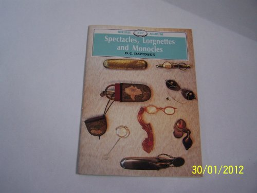 9780852639757: Spectacles, Lorgnettes and Monocles (Shire album)