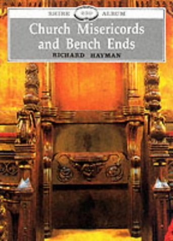 Church Misericords and Bench Ends (Shire Album) (Shire Library)