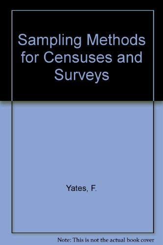 Sampling methods for censuses and surveys: Yates, Frank