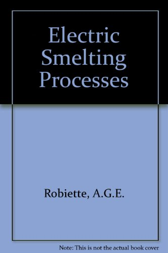 9780852640968: Electric Smelting Processes