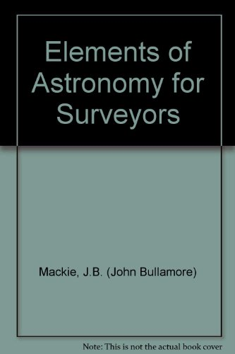 9780852642030: Elements of Astronomy for Surveyors