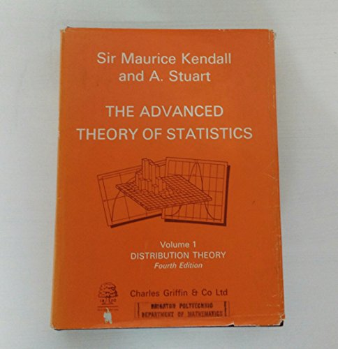 9780852642429: The Advanced Theory of Statistics, Vol. 1: Distribution Theory