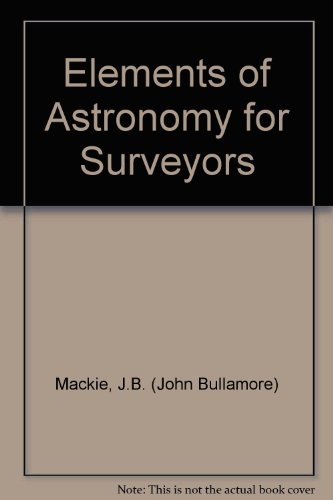 9780852642443: Elements of Astronomy for Surveyors
