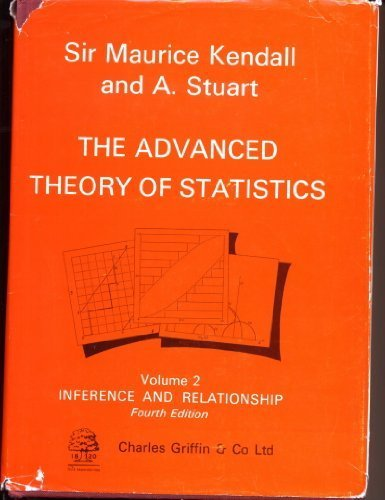 Kendall's Advanced Theory of Statistics: Volume 2: M. Kendall &