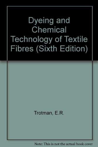 9780852642672: Dyeing and Chemical Technology of Textile Fibers (Sixth Edition)