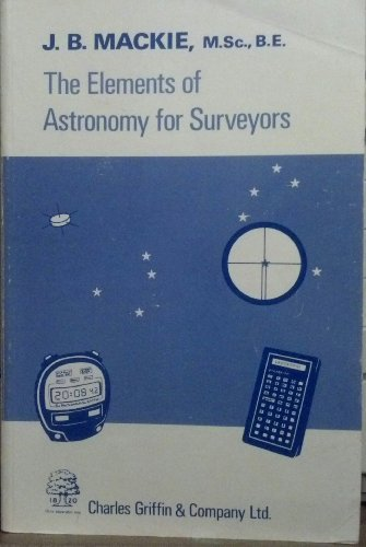 9780852642733: Elements of Astronomy for Surveyors