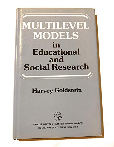 Multilevel Models in Educational and Social Research: Goldstein, Harvey