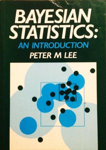 9780852643099: Bayesian Statistics: An Introduction