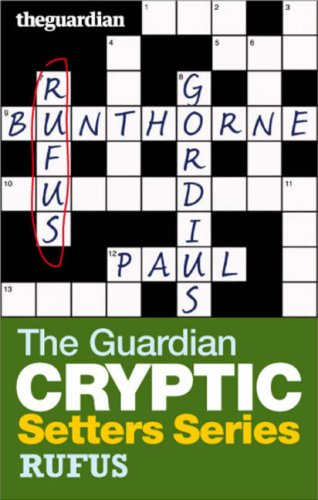 "9780852650721: The ""Guardian"" Cryptic Crosswords Setters Series: Rufus"
