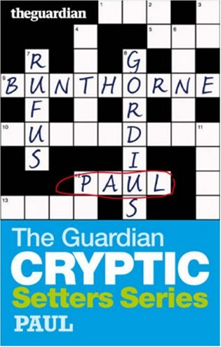 """9780852650745: The """"Guardian"""" Cryptic Crosswords Setters Series: Paul"""