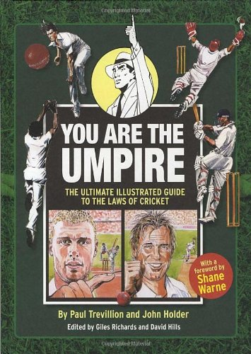 9780852650776: You Are The Umpire: An Illustrated Guide to the Laws of Cricket