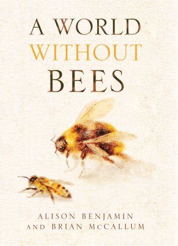 9780852650929: World without Bees