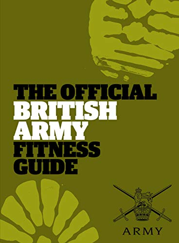 9780852651186: The Official British Army Fitness Guide