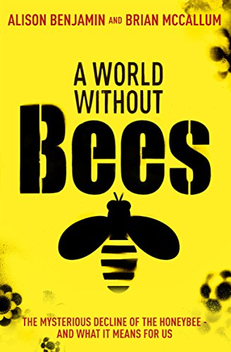 9780852651315: A World Without Bees