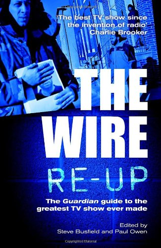 9780852652213: The Wire Re-Up: The Guardian Guide to the Greatest TV Show Ever Made