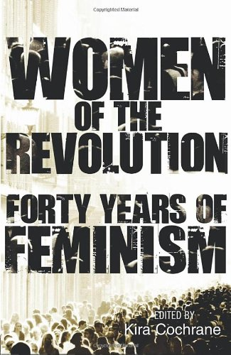 9780852652244: Women of the Revolution: Forty Years of Feminism