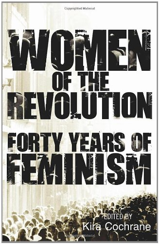 9780852652275: Women of the Revolution: Forty Years of Feminism
