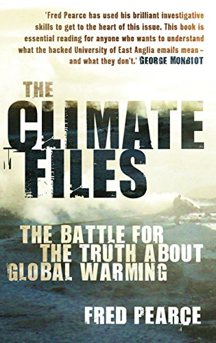 9780852652299: The Climate Files: The Battle for the Truth About Global Warming