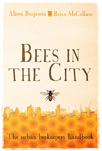9780852652312: Bees in the City: The Urban Beekeepers' Handbook