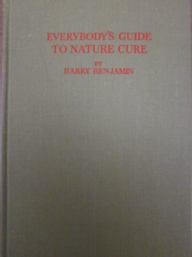 9780852690024: Everybody's Guide to Nature Cure