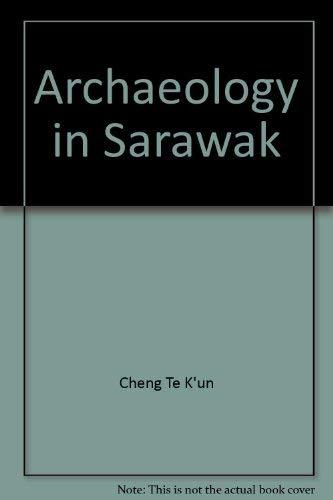 Archaeology In Sarawak: Zheng, Dekun (Cheng Te-K'un)