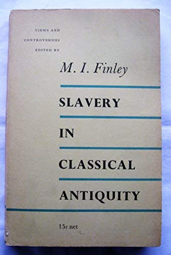 9780852700136: Slavery in Classical Antiquity