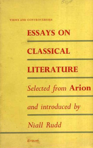 """9780852700426: Essays on Classical Literature: Selected from """"Arion"""" (Views & Controversies About Classical Antique)"""