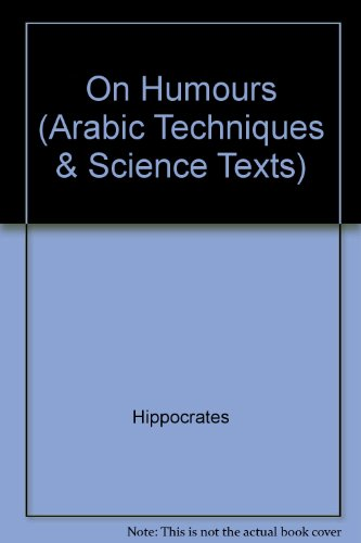 9780852700525: On Humours (Arabic Techniques & Science Texts)