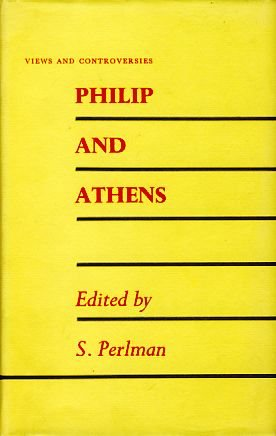 9780852700761: Philip and Athens (Views & Controversies About Classical Antiquity)